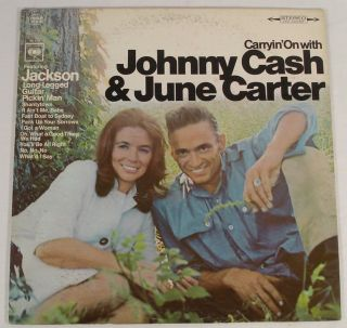 Carryin on with Johnny Cash June Carter Jackson EX