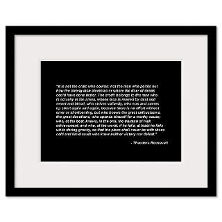 Man in the Arena Theodore Roosevelt Print Framed Print