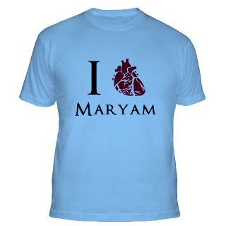 Love Maryam T Shirts  I Love Maryam Shirts & Tees