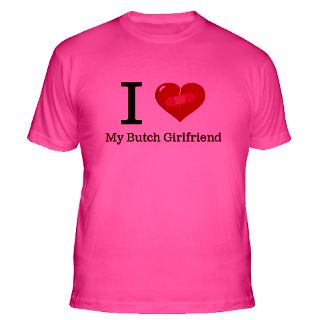 Love My Butch Girlfriend Gifts & Merchandise  I Love My Butch