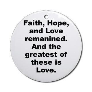 Corinthians 13 13 Quote Gifts & Merchandise  1 Corinthians 13 13