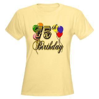 75Th Birthday T Shirts  75Th Birthday Shirts & Tees