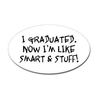 Humorous Graduation Gifts & T shirts for High School & College Grads