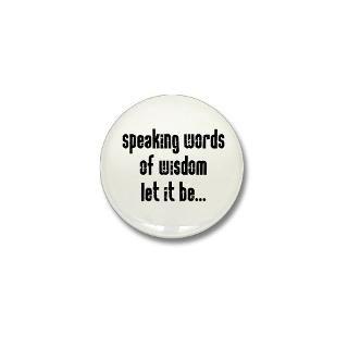 Words And Quotes Button  Words And Quotes Buttons, Pins, & Badges