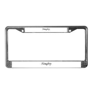 Naughty License Plate Frame  Buy Naughty Car License Plate Holders