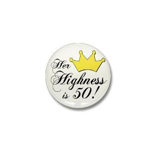 50th birthday gifts for women. Her highness is 50  Winkys t shirts