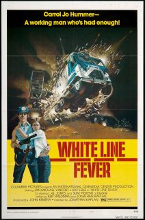 White Line Fever 1975 Original U s One Sheet Movie Poster