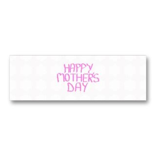 Happy Mothers Day. Pink Flower Pattern Business Cards