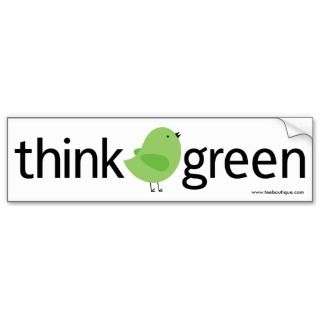 Think Green Bird Bumper Sticker