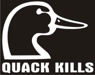 Quack Kills Duck Hunting Decal Car Truck RV Laptop