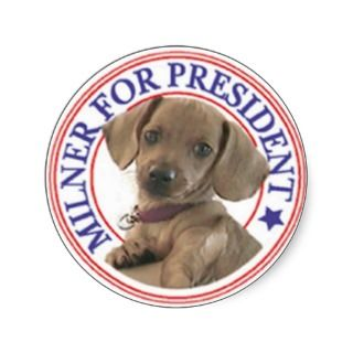 Milner for President Sticker