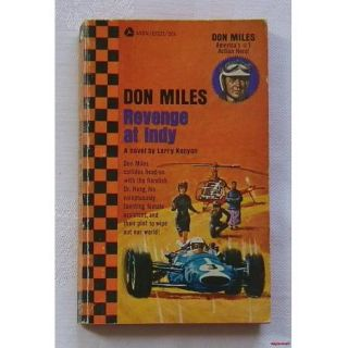 Don Miles Revenge at Indy A Novel by Larry Kenyon Auto Racing Car