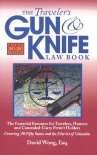 2012 2013 Travelers Gun Knife Law Book 3rd Ed Concealed Carry Permit