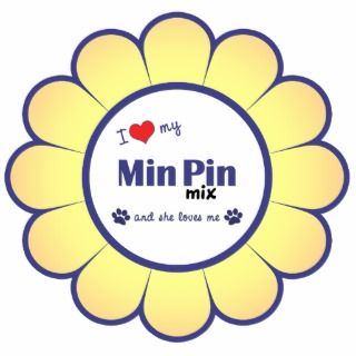 Love My Min Pin Mix (Female Dog) Photo Cut Out
