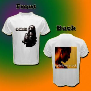 Sade Lovers Rock Hot Latin Music White T Shirt Tee