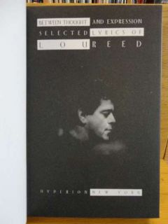 and Expression Selected Lyrics of Lou Reed Lou Reed Signed By