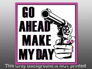 Go Ahead Make My Day Sticker Decal Gun Girl NRA Love