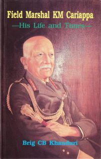 Indian Army Field Marshal KM Cariappa Biography