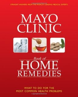 Mayo Clinic Book of Home Remedies Mayo Clinic Physicians HB New