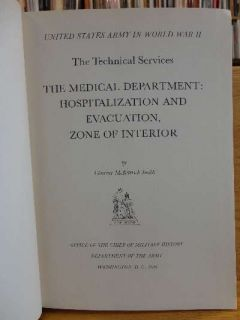 United States Army in World War II The Technical Services The Medical