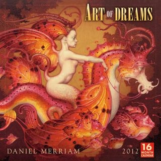 Daniel Merriam Art of Dreams 2012 Wall Calendar
