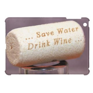 Save Water Drink Wine Cork iPad Mini 1 Cover iPad Mini Cases