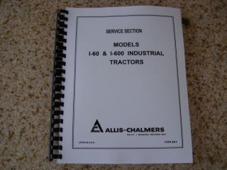 Allis Chalmers I 60 I 600 Tractor Service Manual AC