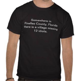 Pinellas County Jury Idiots Tshirt