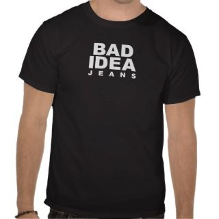 Bad idea t shirts bad idea shirts amp tees custom bad idea t shirts