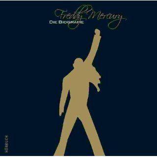 Freddy Mercury   Die Biografie   Bücher
