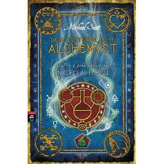 Die Geheimnisse des Nicholas Flamel   Der unsterbliche Alchemyst Band