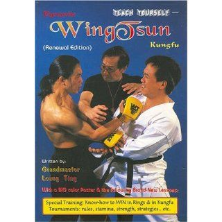 Dynamic Wing Tsun Kung Fu Ting Leung, Richard Lee