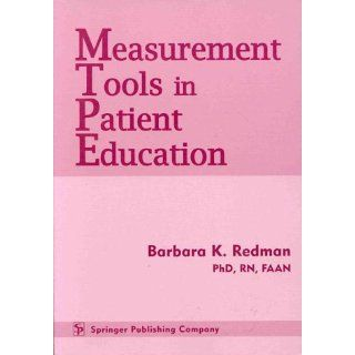 Measurement Tools in Patient Education: Barbara K. Redman