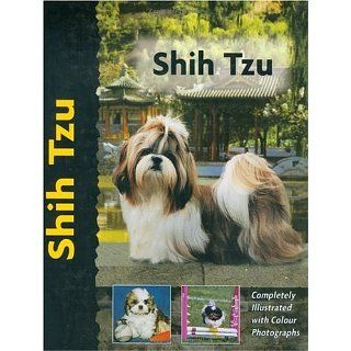 Shih Tzu (Dog Breed Book) Juliette Cunliffe Englische