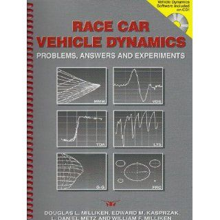 Race Car Vehicle Dynamics Problems, Answers and Experiments