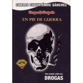 En Pie de Guerra Una Novela Sobre Las Drogas (Sangre De Campeon