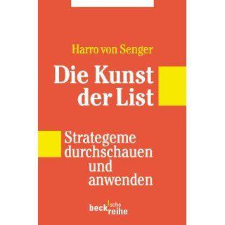Die Kunst der List Strategeme durchschauen und anwenden