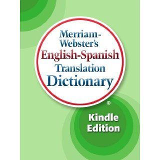 Merriam Websters English Spanish Translation Dictionary eBook