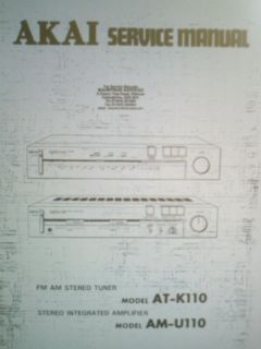 AKAI AM U110 STEREO INTEGRATED AMP AT K110 STEREO TUNER SERVICE MANUAL