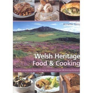 Welsh Heritage Food & Cooking Best Loved National Dishes Shown in 65