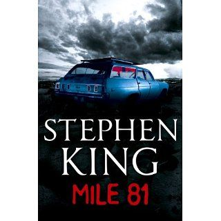 Mile 81 A Stephen King eBook Original Short Story featuring an