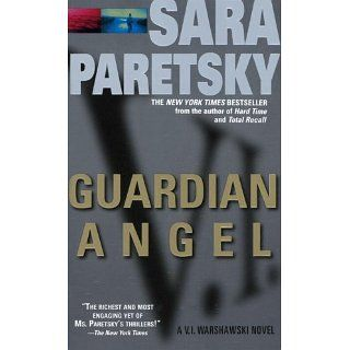 Guardian Angel V. I. Warshawski Series, Book 7 eBook Sara Paretsky