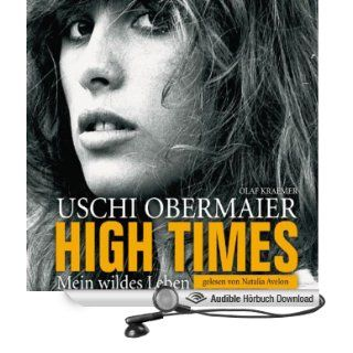 High Times   Mein wildes Leben (Hörbuch Download): Uschi