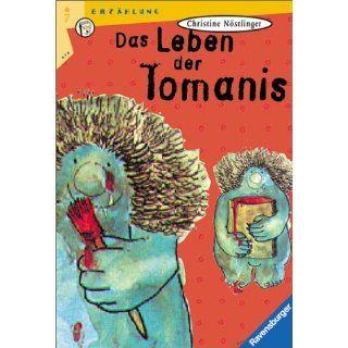 Das Leben der Tomanis Helme Heine, Christine Nöstlinger