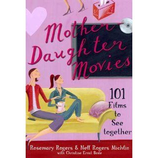 Mother Daughter Movies 101 Films to See Together Nell