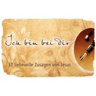 Ich bin bei Dir   Textkarten 32 liebevolle Zusagen von Jesus.