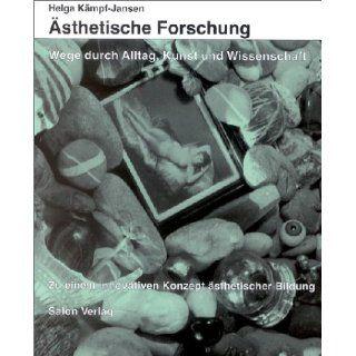 Ästhetische Forschung: Helga Kämpf Jansen: Bücher