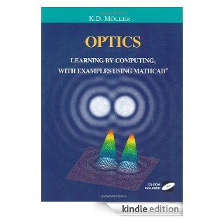 Optics Learning by Computing, with Examples Using MathCad Learning