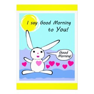 cacgoodmorning25.gif Good Morning Rabbit Bunny Custom Invitations
