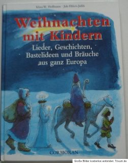 Weihnachten mit Kindern  Lieder,Geschichten,Bastelideen,Bräuche  (geb